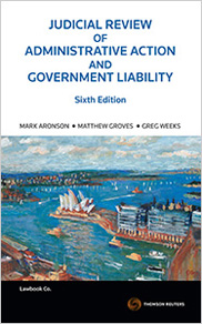 Judicial Review of Administrative Action and Government Liability 6th Edition - Book Softcover