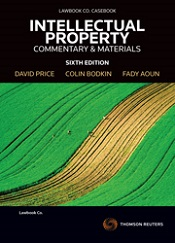 Intellectual Property: Commentary & Materials 6e