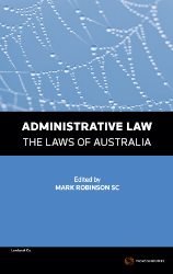 Administrative Law - The Laws of Australia ebook