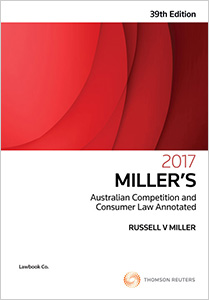 Miller's Australian Competition and Consumer Law Annotated 39 e 2017 eBk & Bk