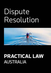 Practical Law Australia - Dispute Resolution
