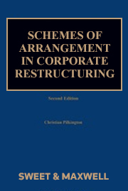 Schemes of Arrangement in Corporate Restructuring 2nd edition
