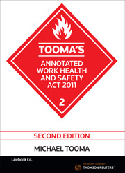 Tooma's Annotated Work Health and Safety Act 2011 Second Edition - Book