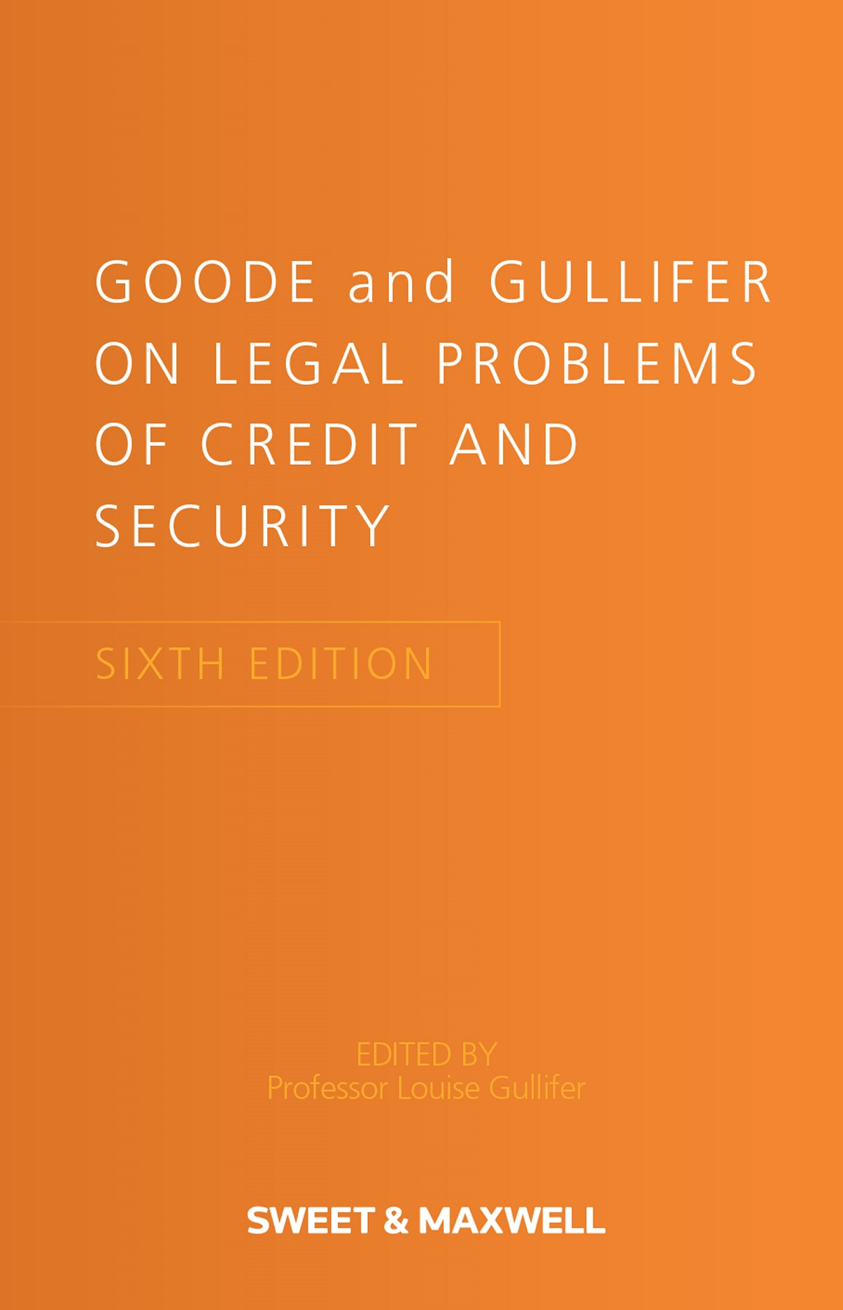 Goode on Legal Problems of Credit and Security, 6th edition
