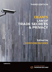 Dean's Law of Trade Secrets and Privacy 3rd Edition - Book