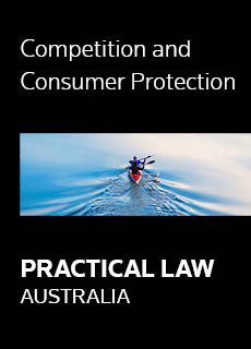 Practical Law Australia - Competition and Consumer Protection