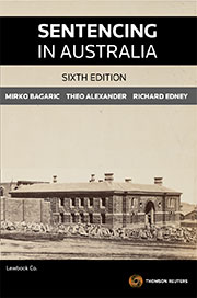 Sentencing in Australia Sixth Edition - Book