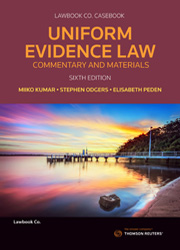 Uniform Evidence Law: Commentary and Materials 6e bk+ebk