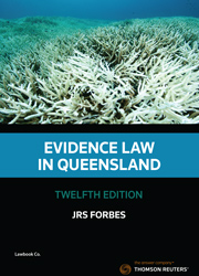 Evidence Law in Queensland Twelfth Edition - Book