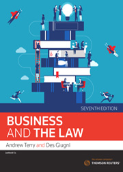 Business and the Law 7th ed – Thomson Reuters Australia