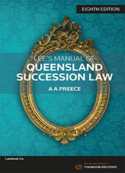 Lee's Manual of Queensland Succession Law 8th edition Book & eBook