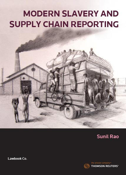 Modern Slavery and Supply Chain Reporting for Business (book + ebook)