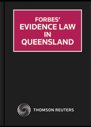 Forbes' Evidence Law in Queensland - eSub