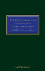 Preston and Newsom: Restrictive Covenants Affecting Freehold Land 11th Edition