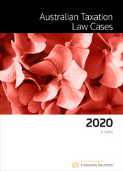 Australian Taxation Law Cases 2020