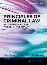 Principles of Criminal Law in Queensland and Western Australia 3e