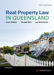 REAL PROPERTY LAW IN QUEENSLAND 5E