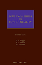 Toulson & Phipps on Confidentiality 4 Edition