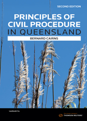 Principles of Civil Procedure in Queensland 2e