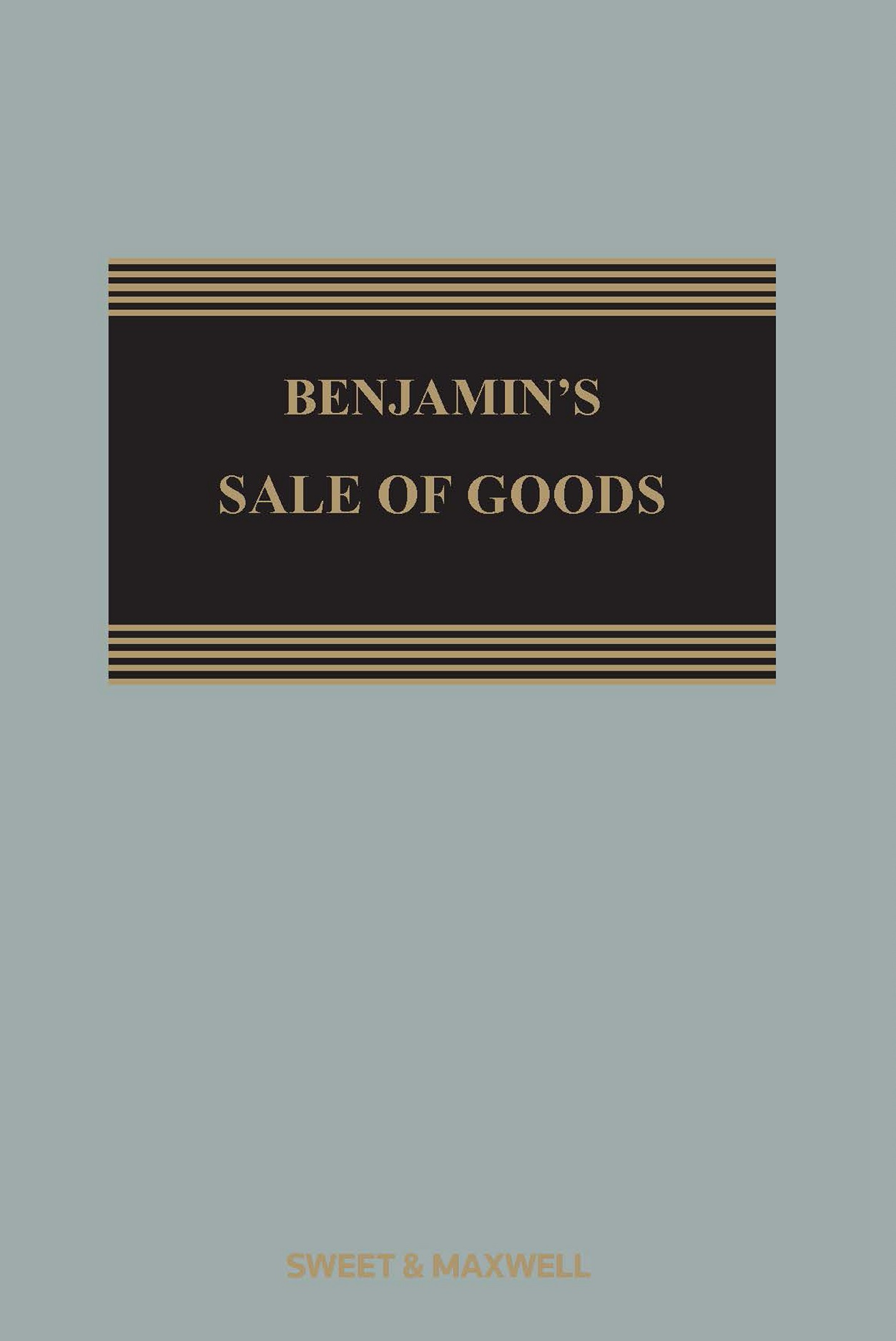 Benjamin's Sale of Goods 11th Edition