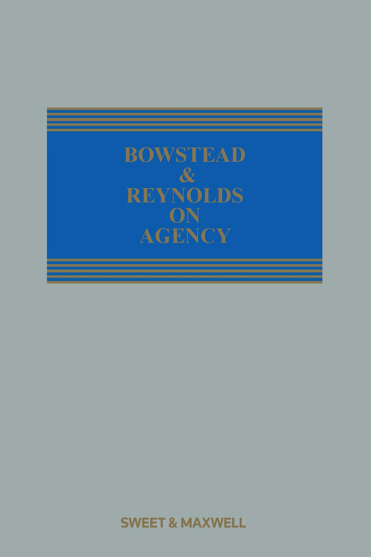 Bowstead and Reynolds on Agency 22e