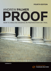 Proof: How to Analyse Evidence in Preparation for Trial 4th Edition