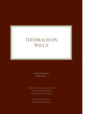Theobald on Wills 19th Edition