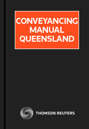 Conveyancing manual queensland online christensen thomson reuters conveyancing manual queensland online christensen solutioingenieria Choice Image