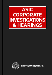 ASIC Corporate Investigations and Hearings: Online