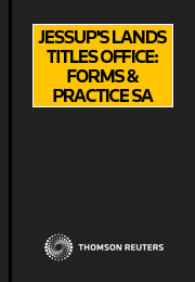 Jessup's Lands Titles Office Forms & Practice SA Online