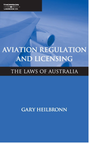 Aviation Regulation & Licensing: Laws of Australia