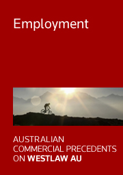 Australian Commercial Precedents: Employment Precedents