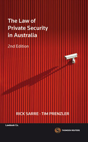 The Law of Private Security in Australia 2nd Edition
