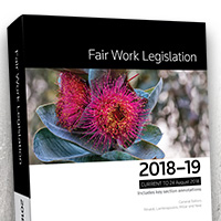 Fair Work Legislation 2018-19