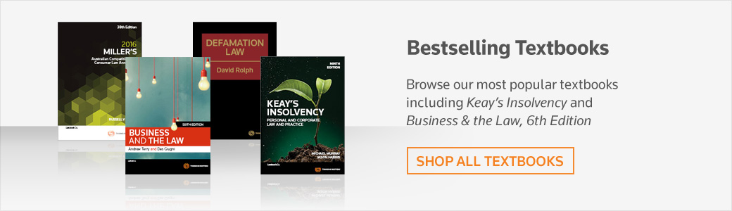 Bestselling Textbooks - Browse our most popular textbooks including Keay's Insolvency and Business & the Law, 6th Edition.