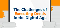 The Challenges of Executing Deeds in the Digital Age