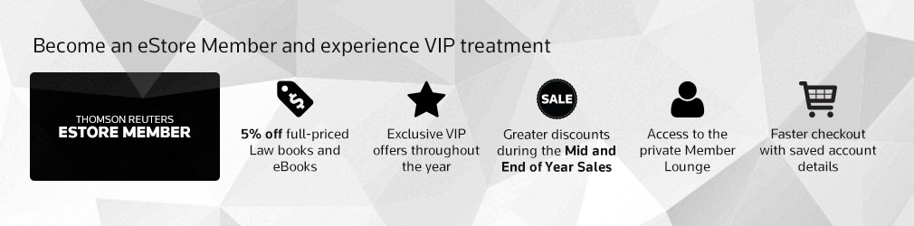 Become an eStore Member and experience VIP treatment - Thomson Reuters eStore member