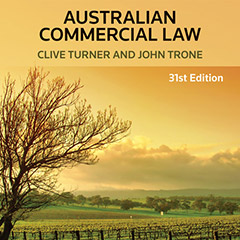 law4198 australian commercial law Fundamentals of commercial law emphasising the australian approach the  nature of commercial law from a functional perspective and need for reform of the .